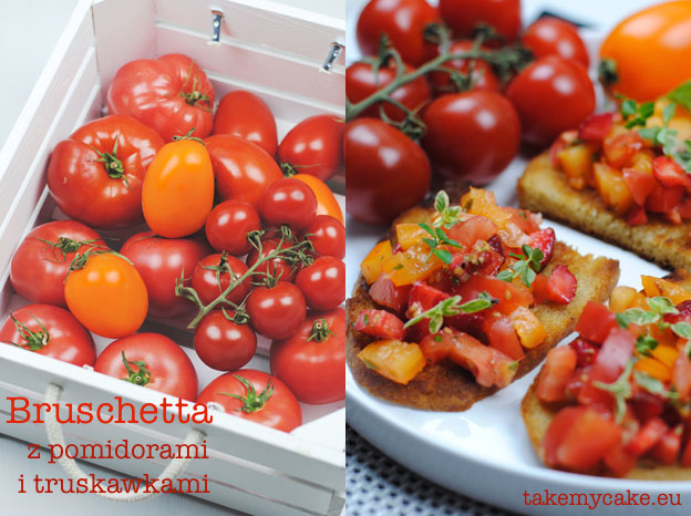 Bruschetta z pomidorami i truskawkami